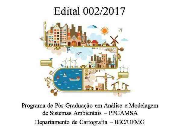 Retificação do Edital 002/2017 - Processo Seletivo Mestrado em Análise e Modelagem de Sistemas Ambientais