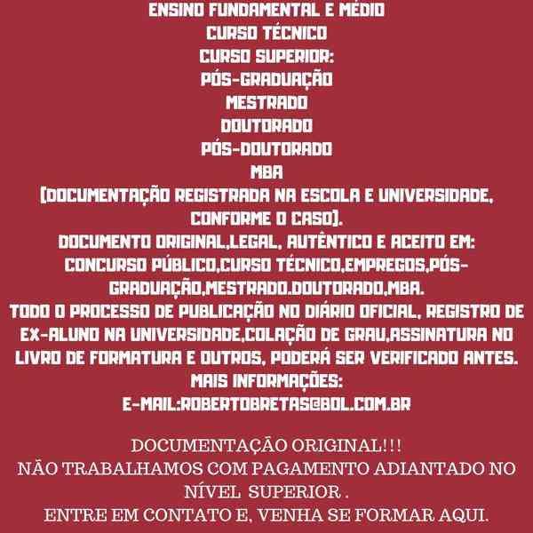 Curso do Ensino Médio,curso Técnico,curso Superior,pós-graduação,mestrado,doutorado,mba(original,pode Ser Comprovado Na Instituição,aceito No Conselho Competente,concurso Público,especialização, e Etc);((035992098837) Quente!!!)