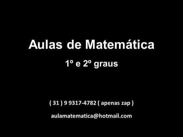 Aulas de Matemática P/ Escolas 1º e 2º Graus e Cesec ( Banca e Módulo )