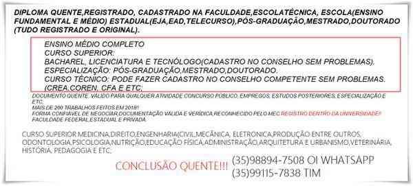 Graduação Total! Bacharel,licenciatutra e Tecnólogo(035)992098837