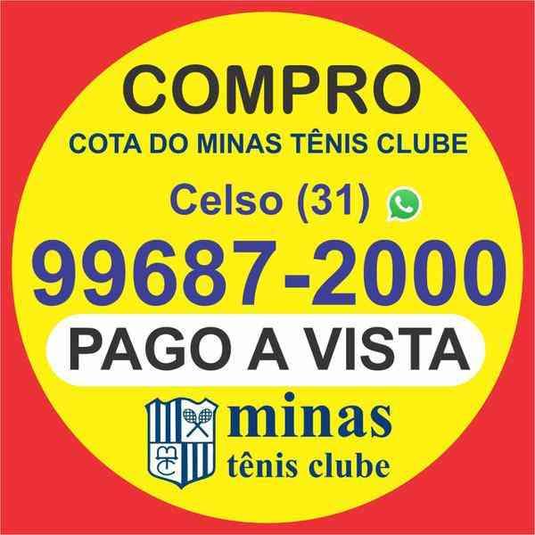 Compro Uma Cota do Minas Tênis Clube, Pago a Vista e Imediato o Preço Atual de Mercado.